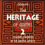 Celebrate the Heritage of Gospel, Vol. 2