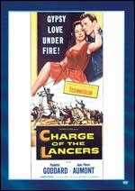 Charge of the Lancers - William Castle
