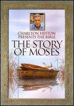 Charlton Heston Presents the Bible: The Story of Moses - Tony Westman