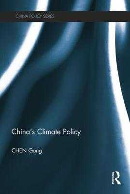China's Climate Policy - Chen, Gang