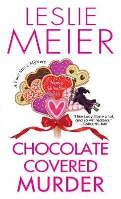 Chocolate Covered Murder - Meier, Leslie