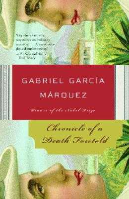Chronicle of a Death Foretold - Garcia Marquez, Gabriel, and Rabassa, Gregory (Translated by)