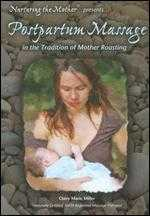 Claire Marie Miller: Postpartum Massage - In the Tradition of Mother Roasting