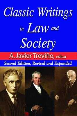 Classic Writings in Law and Society: Contemporary Comments and Criticisms - Alexander, Edward