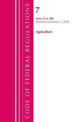 Code of Federal Regulations, Title 07 Agriculture 53-209, Revised as of January 1, 2020 - Office of the Federal Register (U S )