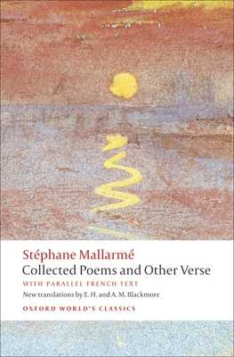 Collected Poems and Other Verse - Mallarmé, Stéphane, and Blackmore, E H, and Blackmore, A M