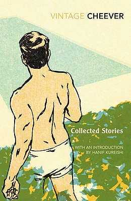 Collected Stories - Cheever, John, and Kureishi, Hanif (Introduction by)