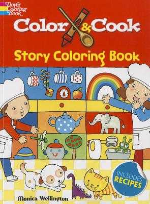Color & Cook Story Coloring Book - Wellington, Monica