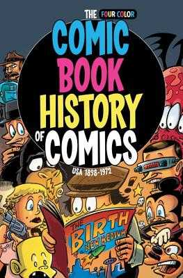 Comic Book History Of Comics Usa 1898-1972 - Lente, Fred van, and Dunlavey, Ryan