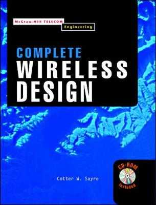 Complete Wireless Design - Sayre, Cotter