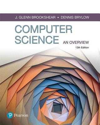 Computer Science: An Overview - Brookshear, Glenn, and Brylow, Dennis