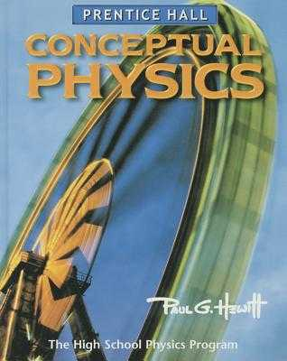 Conceptual Physics 3e Student Edition 2002c - Hewitt, Paul G