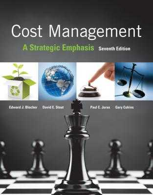 Cost Management: A Strategic Emphasis - Blocher, Edward, and Stout, David, and Juras, Paul