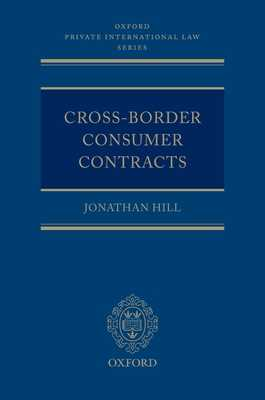 Cross-Border Consumer Contracts - Hill, Jonathan