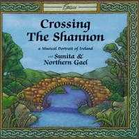 Crossing the Shannon - Sunita Staneslow & Northern Gael