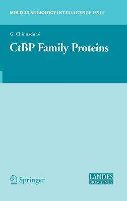 Ctbp Family Proteins - Chinnadurai, G (Editor)