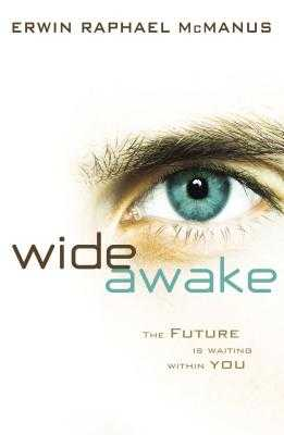 Cu Wide Awake: The Future Is Waiting Within You - McManus, Erwin Raphael