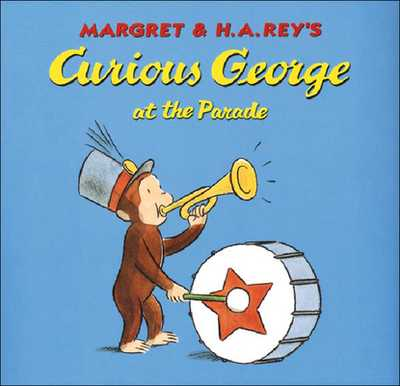 Curious George at the Parade - Rey, Margret
