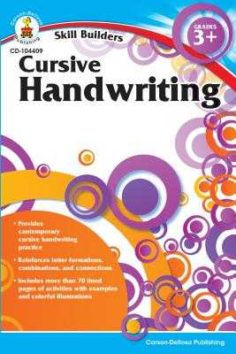 Cursive Handwriting, Grades 3+ - Carson-Dellosa Publishing (Compiled by)