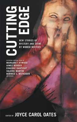 Cutting Edge: New Stories of Mystery and Crime by Women Writers - Oates, Joyce Carol (Editor)