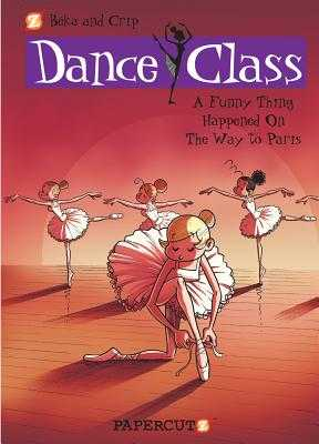 Dance Class #4: A Funny Thing Happened on the Way to Paris... - Beka
