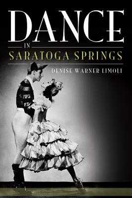 Dance in Saratoga Springs - Limoli, Denise