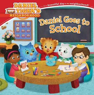 Daniel Goes to School - Friedman, Becky (Adapted by)