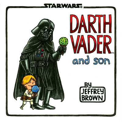 Darth Vader and Son - Brown, Jeffrey