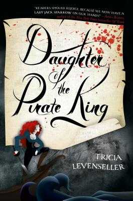 Daughter of the Pirate King - Levenseller, Tricia