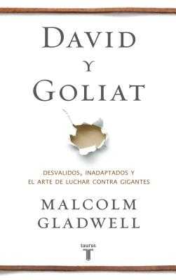David Y Goliat / David & Goliath - Gladwell, Malcolm