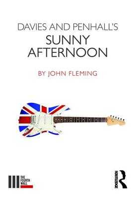 Davies and Penhall's Sunny Afternoon - Fleming, John