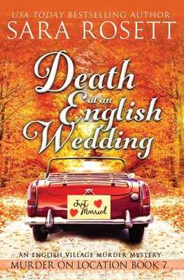 Death at an English Wedding - Rosett, Sara