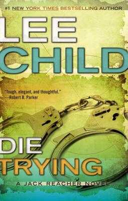 Die Trying - Child, Lee, New