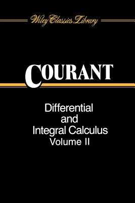 Differential and Integral Calculus, Volume 2 - Courant, Richard