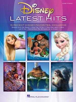 Disney Latest Hits: 15 Recent Disney Favorites - Hal Leonard Corp (Creator)