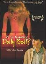 Do You Remember Dolly Bell? - Emir Kusturica