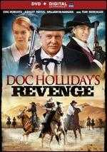 Doc Holliday's Revenge - David DeCoteau