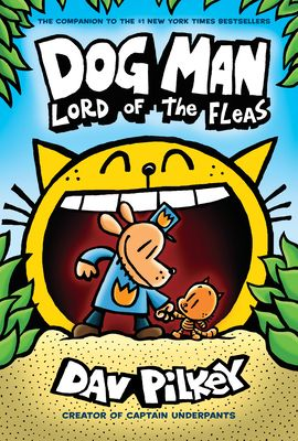 Dog Man: Lord of the Fleas - Pilkey, Dav