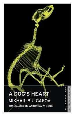 Dog's Heart - Bulgakov, Mikhail Afanasevich, and Bouis, Antonina W. (Translated by)