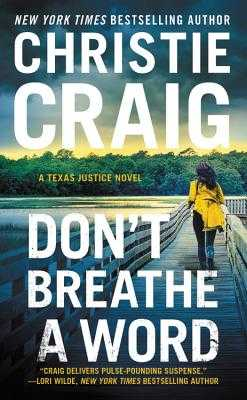 Don't Breathe a Word: Includes a Bonus Novella - Craig, Christie