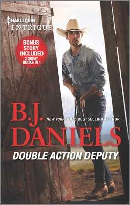 Double Action Deputy & Hitched! - Daniels, B J