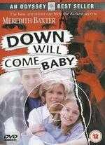 Down Will Come Baby - Gregory Goodell