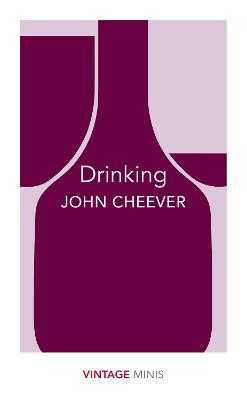 Drinking: Vintage Minis - Cheever, John