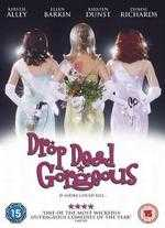 Drop Dead Gorgeous - Michael Patrick Jann