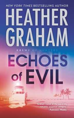 Echoes of Evil - Graham, Heather