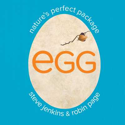 Egg: Nature's Perfect Package - Page, Robin, and Jenkins, Steve