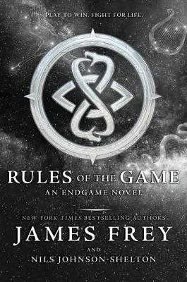 Endgame: Rules of the Game - Frey, James, and Johnson-Shelton, Nils