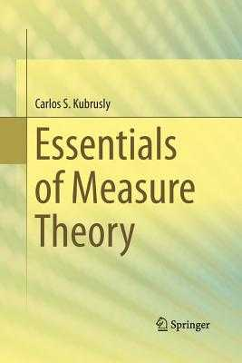 Essentials of Measure Theory - Kubrusly, Carlos S