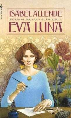 Eva Luna - Allende, Isabel, and Peden, Margaret Sayers, Prof. (Translated by)