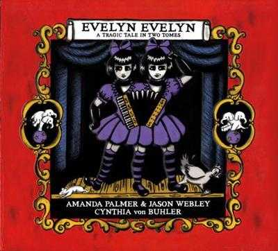 Evelyn Evelyn: A Tragic Tale in Two Tomes - Palmer, Amanda
